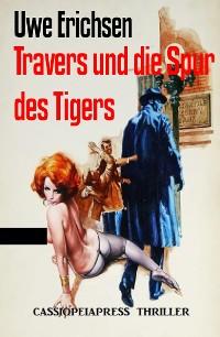 Cover Travers und die Spur des Tigers