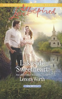 Cover Lakeside Sweetheart (Mills & Boon Love Inspired) (Men of Millbrook Lake, Book 3)