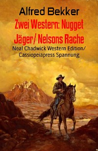 Cover Zwei Western: Nugget Jäger/ Nelsons Rache
