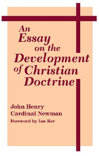 Cover Essay on the Development of Christian Doctrine, An