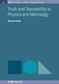 Cover Truth and Traceability in Physics and Metrology