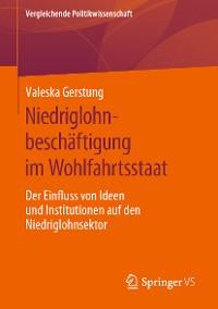 Cover Niedriglohnbeschäftigung im Wohlfahrtsstaat