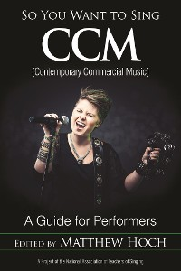 Cover So You Want to Sing CCM (Contemporary Commercial Music)