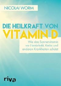 Cover Die Heilkraft von Vitamin D