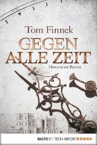 Cover Gegen alle Zeit