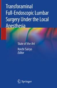 Cover Transforaminal Full-Endoscopic Lumbar Surgery Under the Local Anesthesia