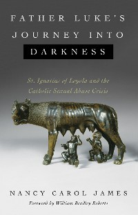 Cover Father Luke's Journey into Darkness