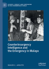 Cover Counterinsurgency Intelligence and the Emergency in Malaya