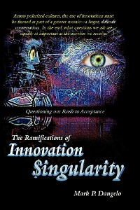 Cover The Ramifications of Innovation Singularity