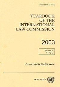 Cover Yearbook of the International Law Commission 2003, Vol. II, Part 1