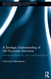 Cover Strategic Understanding of UN Economic Sanctions