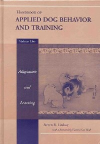 Cover Handbook of Applied Dog Behavior and Training, Volume 1, Adaptation and Learning