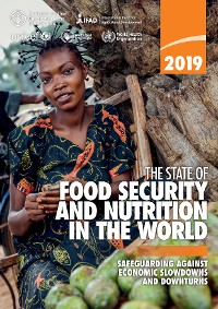 Cover The State of Food Security and Nutrition in the World 2019