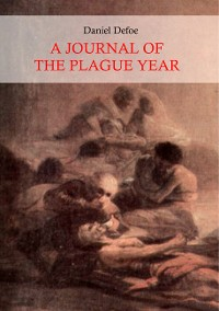 Cover A Journal of the Plague Year (Illustrated)