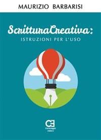 Cover Scrittura Creativa. Istruzioni per l'uso