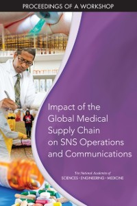 Cover Impact of the Global Medical Supply Chain on SNS Operations and Communications
