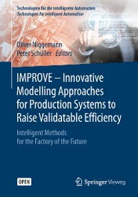 Cover IMPROVE - Innovative Modelling Approaches for Production Systems to Raise Validatable Efficiency