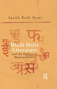 Cover Hindi Dalit Literature and the Politics of Representation