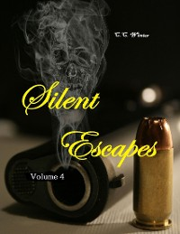 Cover Silent Escapes Volume 4