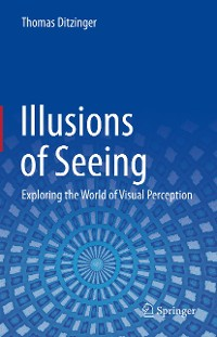Cover Illusions of Seeing