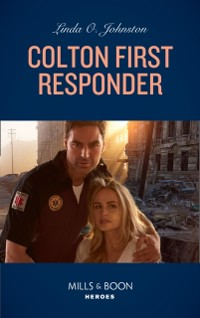 Cover Colton First Responder (Mills & Boon Heroes) (The Coltons of Mustang Valley, Book 4)