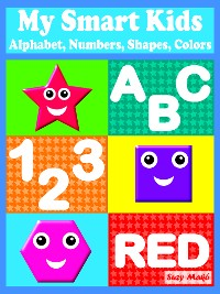 Cover My Smart Kids - Alphabet, Numbers, Shapes, Colors