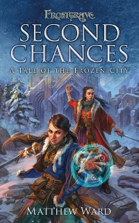 Cover Frostgrave: Second Chances