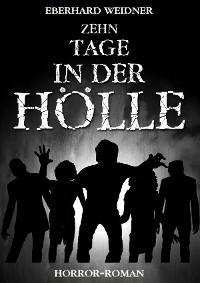 Cover ZEHN TAGE IN DER HÖLLE