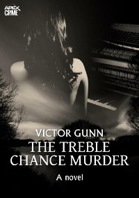 Cover THE TREBLE CHANCE MURDER (English Edition)