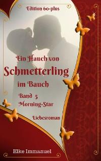 Cover Ein Hauch von Schmetterling im Bauch -  Band 5