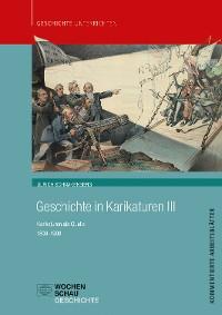 Cover Geschichte in Karikaturen III