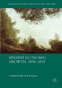 Cover Spanish Economic Growth, 1850–2015