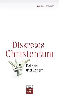 Cover Diskretes Christentum