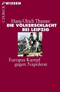 Cover Die Völkerschlacht bei Leipzig