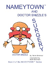 Cover Nameytown and Doctor Snizzle'S Surgery
