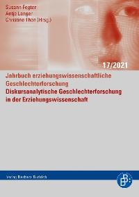 Cover Diskursanalytische Geschlechterforschung in der Erziehungswissenschaft