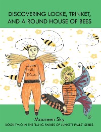 Cover Discovering Locke, Trinket, and a Round House of Bees