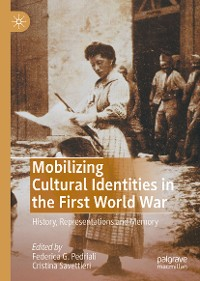 Cover Mobilizing Cultural Identities in the First World War
