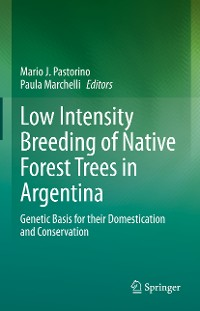 Cover Low Intensity Breeding of Native Forest Trees in Argentina