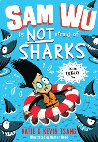 Cover Sam Wu is NOT Afraid of Sharks!