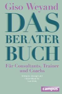 Cover Das Berater-Buch - Für Consultants, Trainer und Coachs