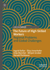 Cover The Future of High-Skilled Workers