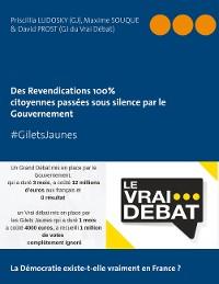 """Cover #GILETS JAUNES """"Revendications 100% citoyennes passées sous silence par le Gouvernement"""""""