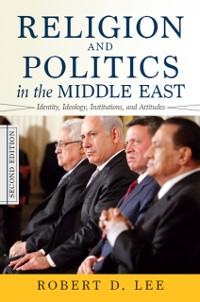 Cover Religion and Politics in the Middle East