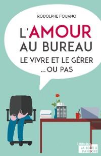 Cover L'amour au bureau