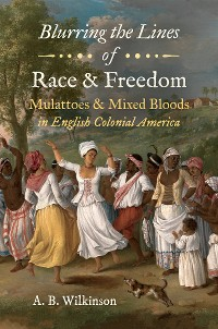 Cover Blurring the Lines of Race and Freedom
