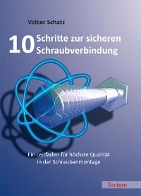 Cover 10 Schritte zur sicheren Schraubverbindung