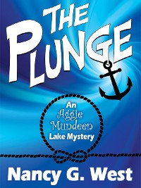 Cover The Plunge: An Aggie Mundeen Lake Mystery
