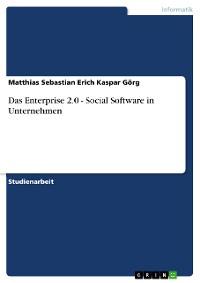 Cover Das Enterprise 2.0 - Social Software in Unternehmen