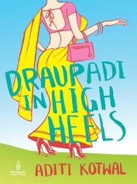Cover Draupadi in High Heels